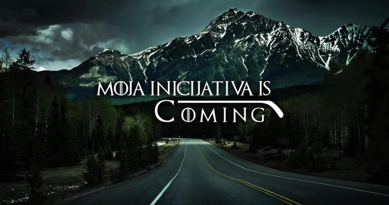 Moja inicijativa is coming